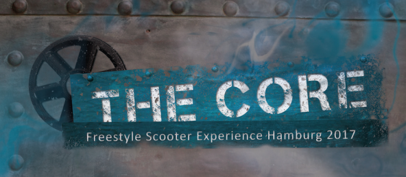 THE CORE - Freestyle Scooter Experience Hamburg 2017